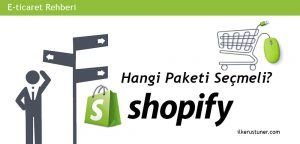 Hangi Shopify paketini seçmeli