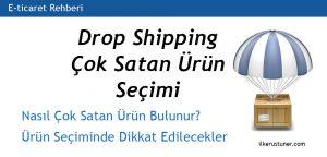 Drop Shipping Çok Satan Ürün Seçimi